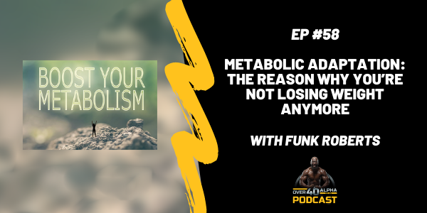 Episode 58 - Metabolic Adaptation: Why You Can't Lose Weight Anymore