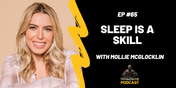65 - Sleep Is A Skill with Mollie McGlocklin